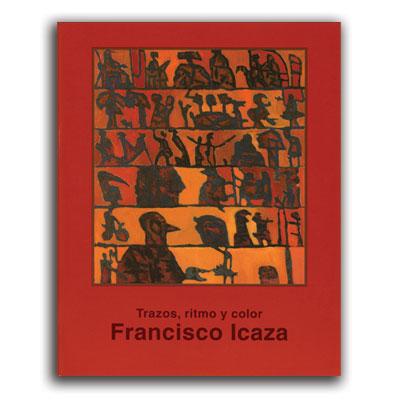 trazos-ritmo-y-color-francisco-icaza