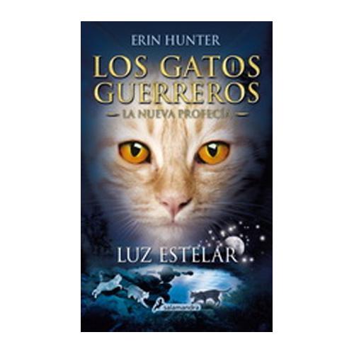 Los Gatos guerreros. La nueva profecía 4. Luz estelar